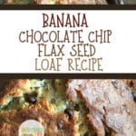 Banana Chocolate Chip Flax Seed Loaf Recipe