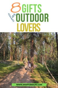 "Text Overlay ""8 Gifts for Outdoor Lovers"" on image of man and children walking on a trail in the woods"
