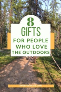 text overlay of 8 Gifts for People Who Love The Outdoors on forest scene