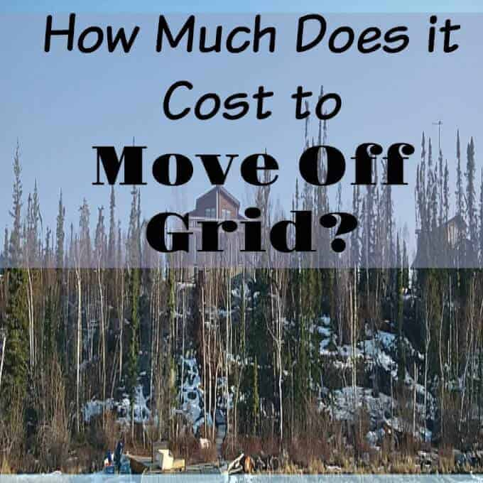 How much does it cost to move off grid
