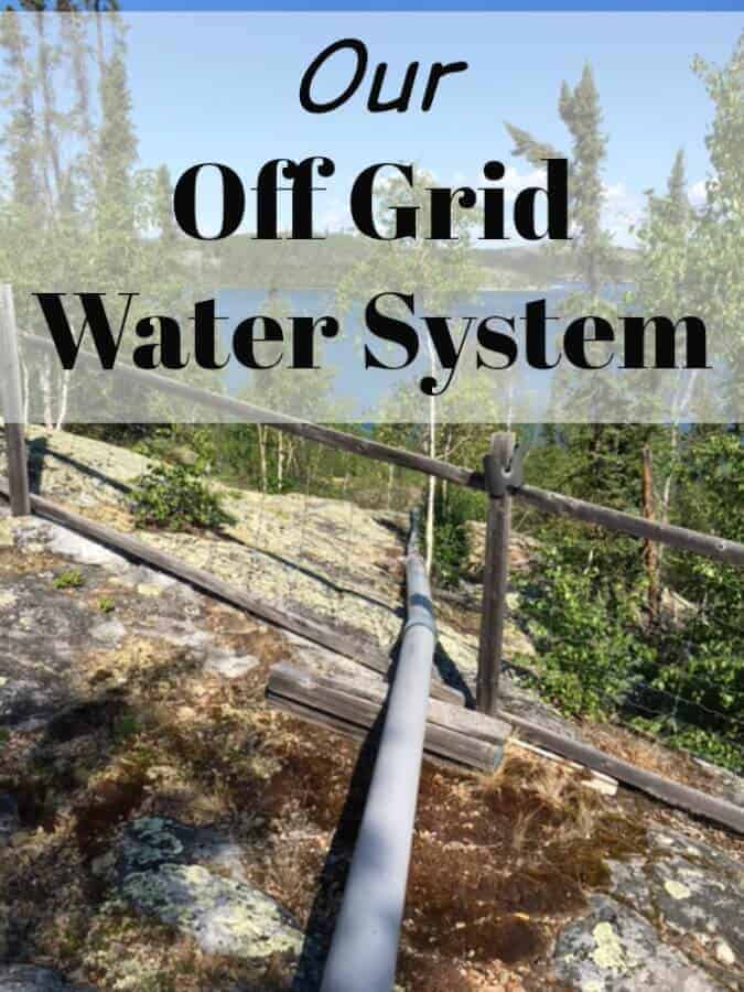 Learn about our DIY off grid water system that gets us fresh lakewater year round - even when it's -40 outdoors. #offgridwatersystems #offgridhacks #offgridlife