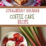 Strawberry Rhubarb coffee Cake on a plate