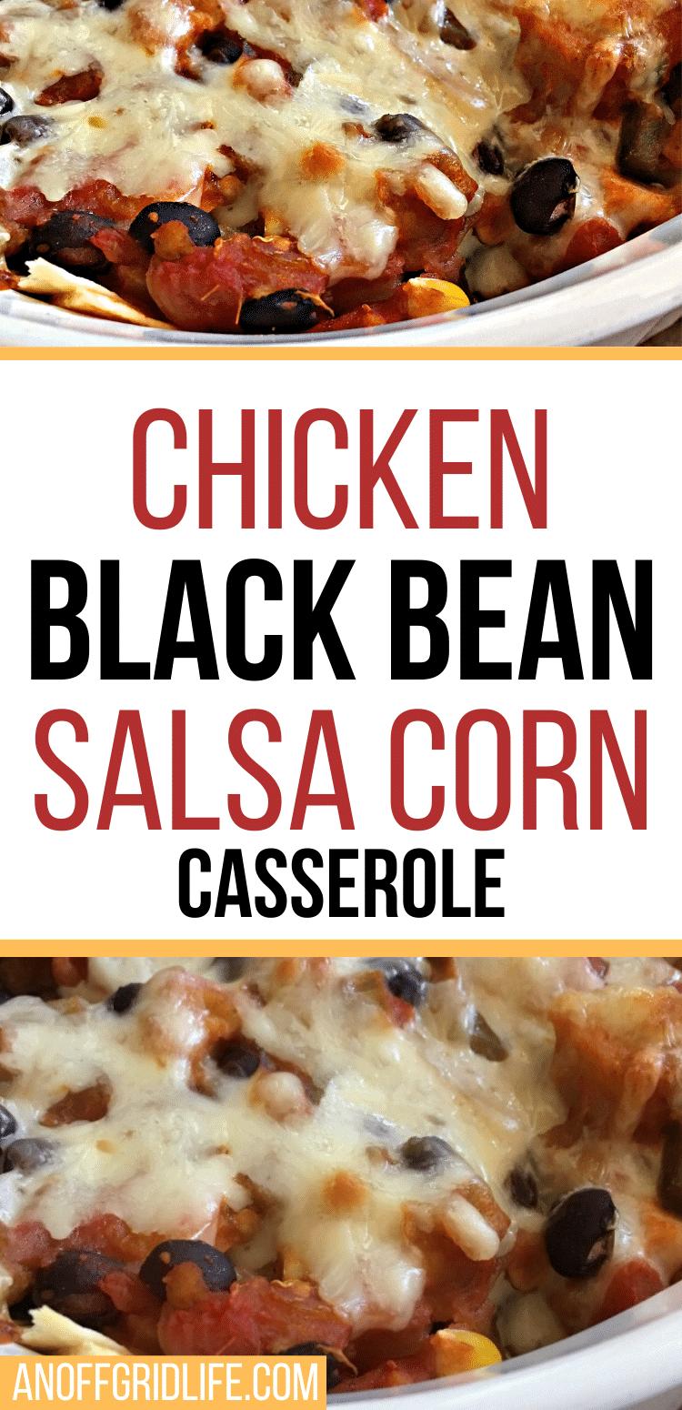 Text overlay on a chicken black bean salsa corn casserole