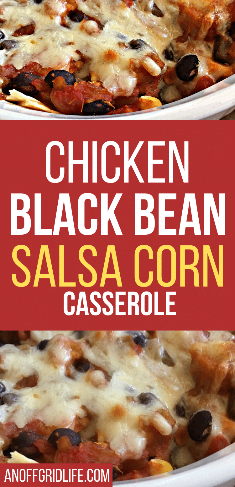 Text overlay on chicken black bean salsa corn casserole