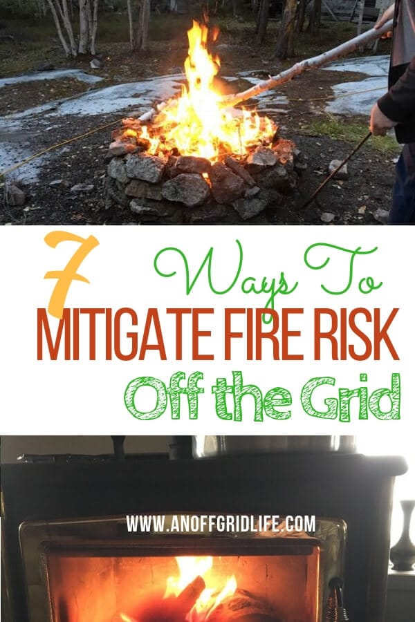 Learn how to mitigate fire risk indoors when you live off the grid. #offgridfireprotection #offgridhacks #offgridideas