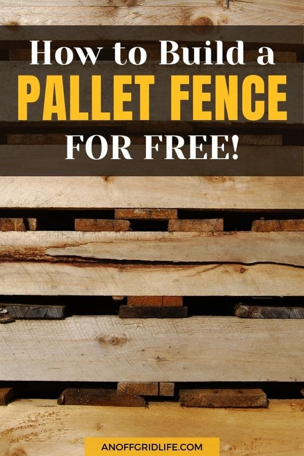 """a stack of wooden pallets with text overlay """"how to build a pallet fence for free"""""""