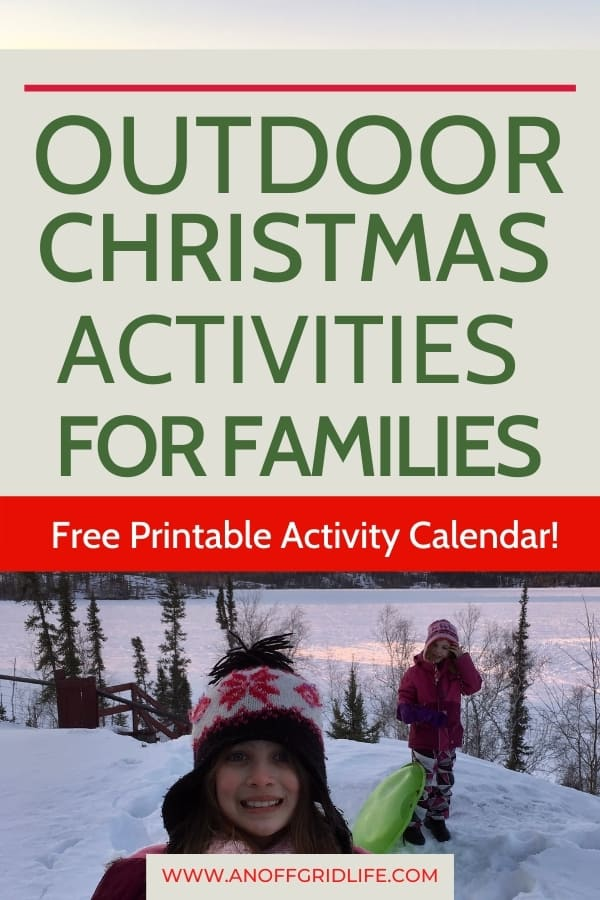Outdoor Christmas Activities for Families text overlay on image of kids sledding in winter