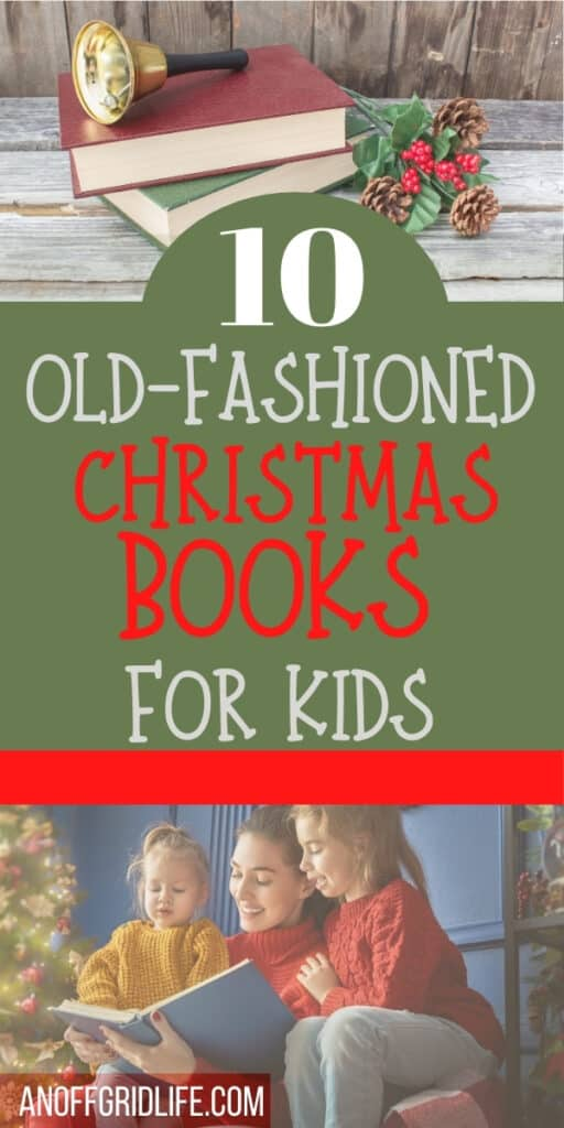 10 Old Fashioned Christmas Books for Kids text overlay on image of mother reading to children by a Christmas Tree