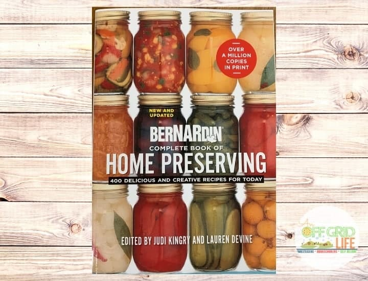 The Bernardin/Ball Compete Book of Home Preserving 2020 edition on a wooden background