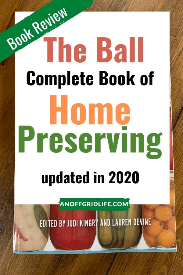 The Ball Complete Book of Home Preserving text overlay on cover of the book