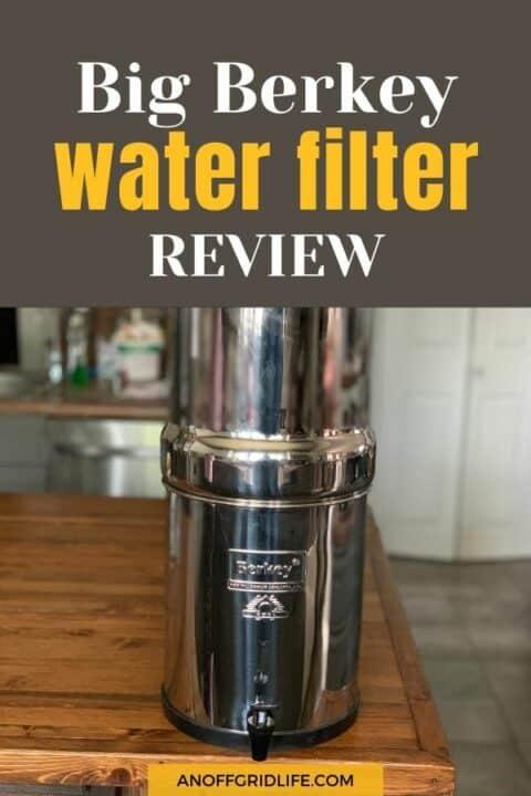 Big Berkey Water Filter Review