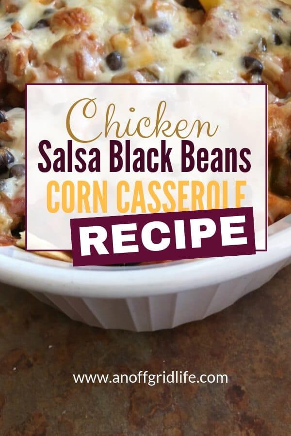 Chicken Salsa Black Beans Corn Casserole Recipe
