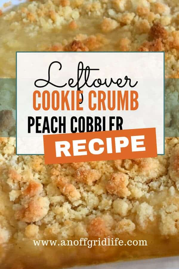 Leftover Cookie Crumb Peach Cobbler Recipe #cookiecrumbpeachcobblerrecipe #leftovercookiecrumbsrecipes #peachcobblerrecipe #recipesfromleftovers