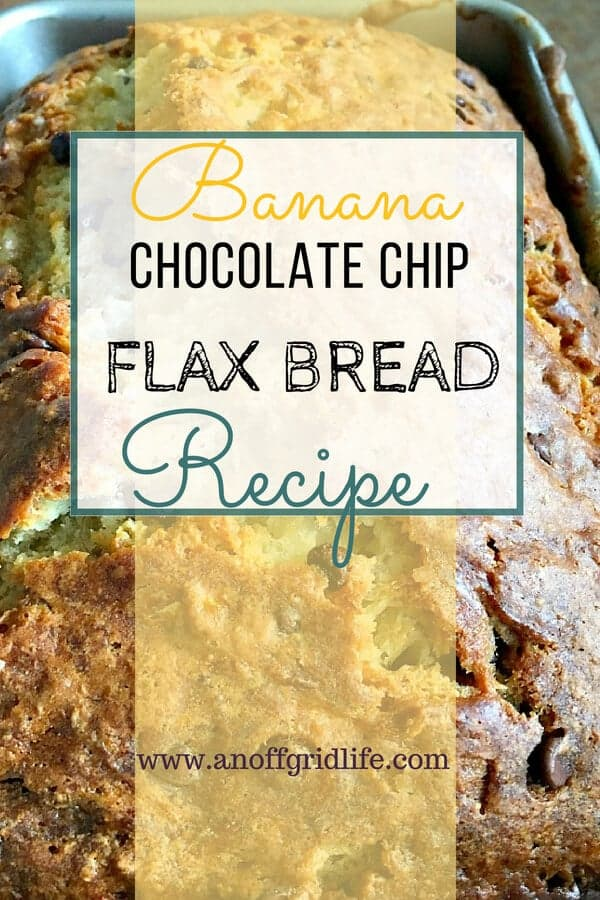 Banana Chocolate Chip Flax Bread Recipe