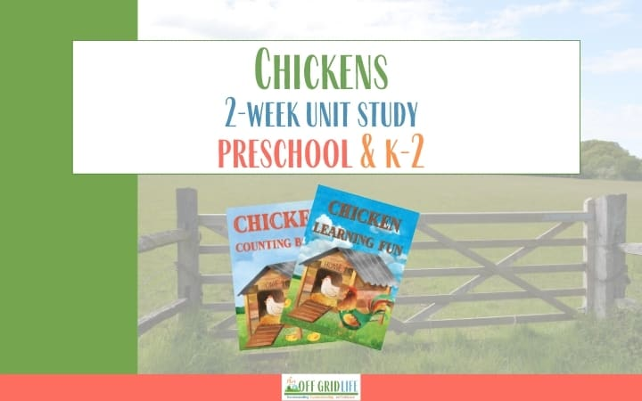 Chickens 2 week unit study for Preschool and K-2 text overlay with images of Chicken Learning Fun book and Chicken Counting Fun Book on background of farm fence in field