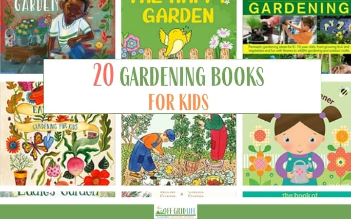 20 Gardening Books for Kids