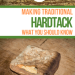 Learn about making hardtack and try a traditional hardtack recipe! #hardtack #howtomakehardtack #hardtackrecipe #whatishardtack #anoffgridlife