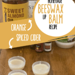 Homemade Beeswax Lip Balm Recipe text overlay on lip balm supplies and finished product