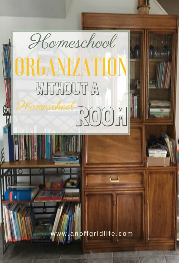 Tips for Homeschool Organization Without a Homeschool Room #homeschool #homeschoolorganization #homeschooling #homeschoolroom