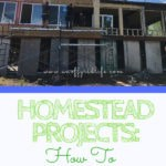 Homestead Projects: How to Plan & Prioritize. Use these tips to organize your homesteading repairs, renos, and projects. #homesteadprojects #homesteading #homesteadDIY #homesteadingrepairs #homesteadingchores