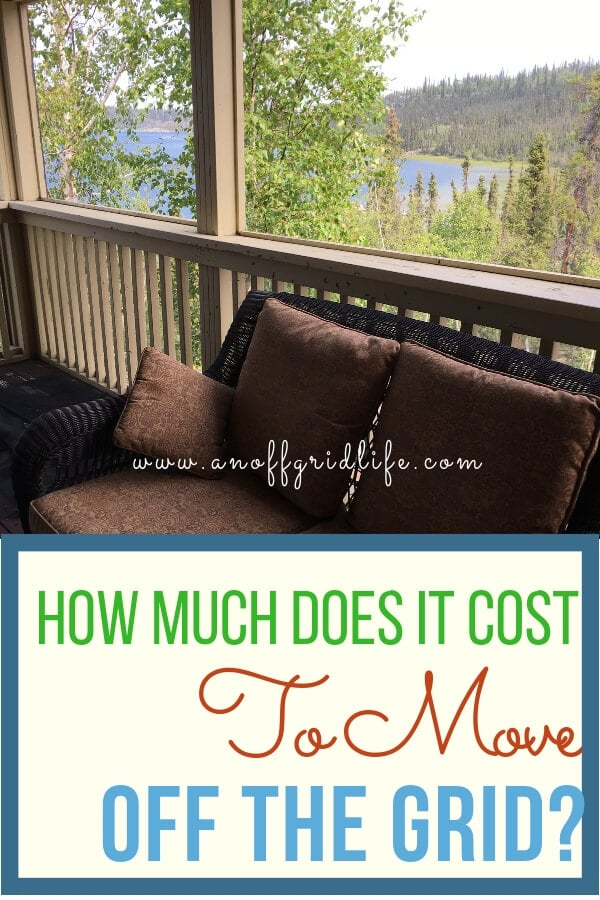 How Much Does it Cost to Move Off Grid?| Off Grid Life #offthegrid #offgridliving #offgridideas