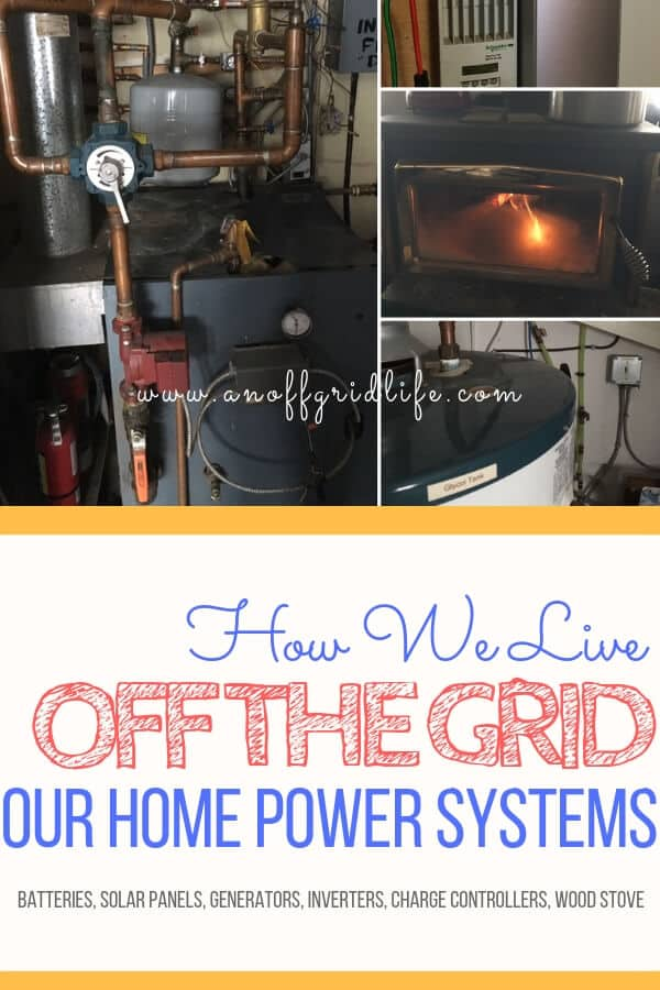 How We Live Off The Grid: Read about our systems for off grid living including our solar panels, battery bank, water system, heating system and wood stove. #liveoffthegrid #offgridlife #livingoffthegrid #offgridhacks