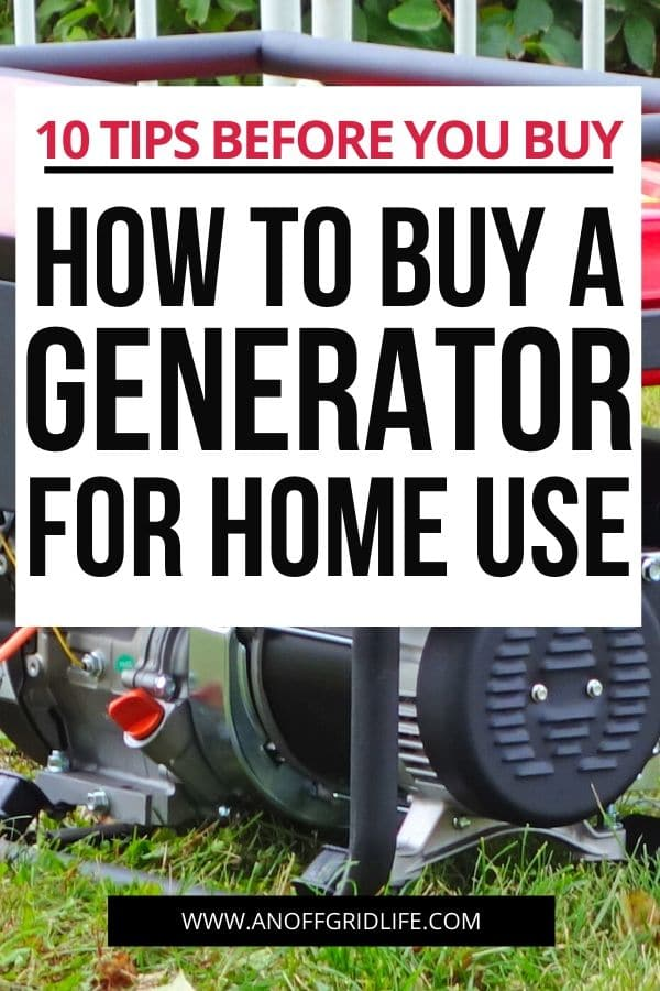 How to Buy a Generator for Home Use text overlay on portable generator sitting on grass