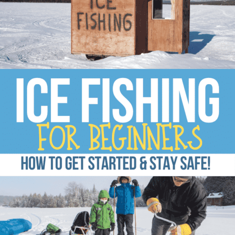 Ice fishing hut and family ice fishing with text overlay Ice Fishing for Beginners: How to Get Started and Stay Safe