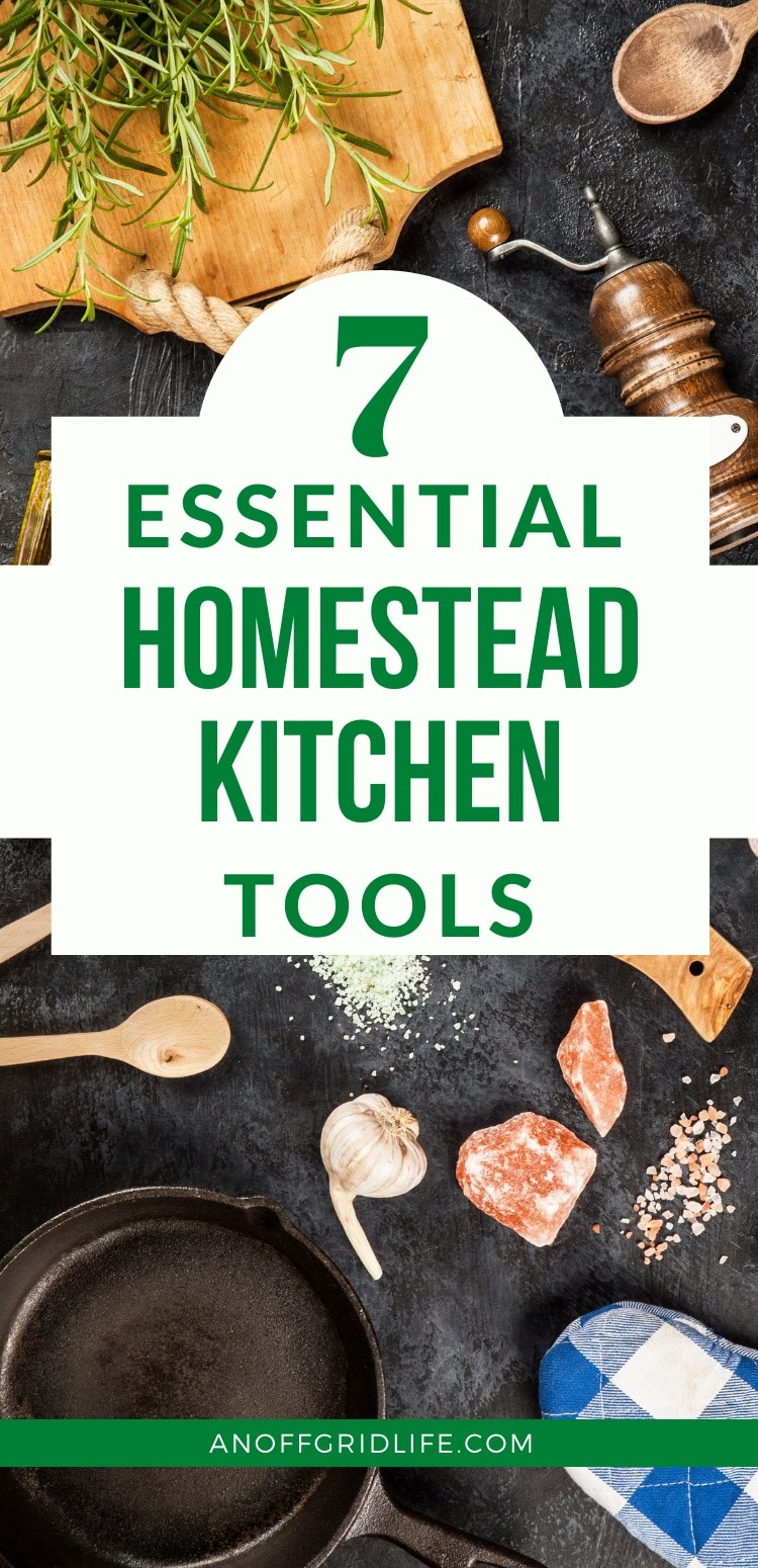 7 essential homestead cooking tools text overlay on wooden spoons and cast iron griddle on a wooden table