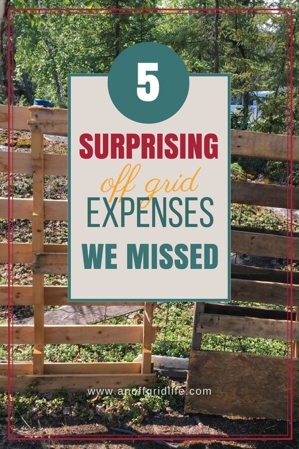 5 Surprising Off Grid Expenses We Missed #offgridcosts #offthegridcosts #offgridbudget #homesteadingbudget #livingoffthegrid #howmuchdoesitcosttoliveoffgrid