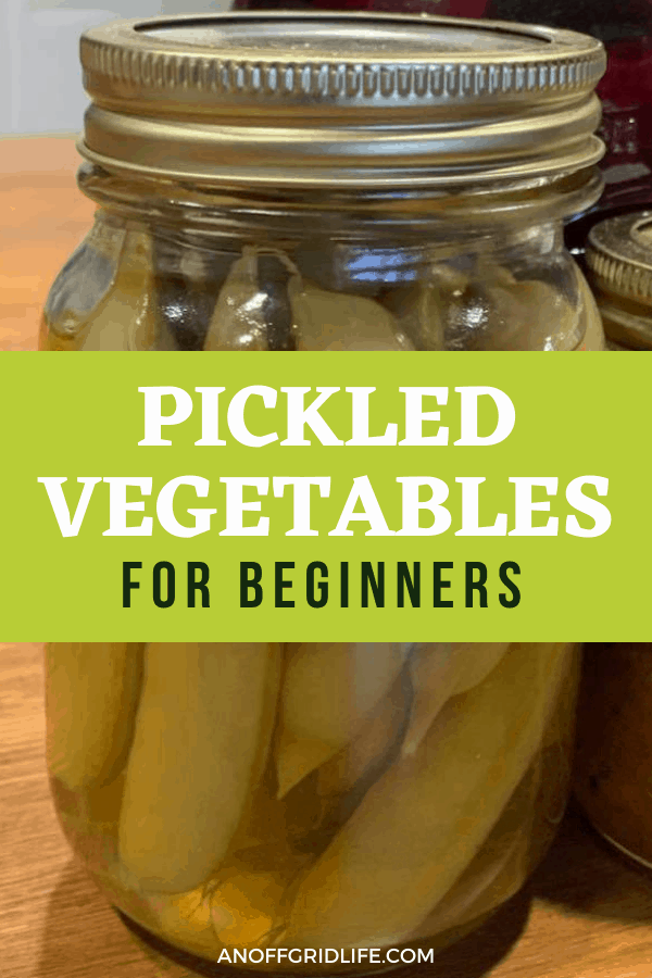 """an image of snap peas and pickled vegetables in jars with text overlay """"pickled vegetables for beginners"""""""