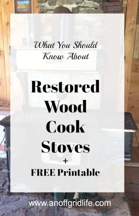 Restored Wood Cook Stoves: Before buying one for your home or cabin, consider these four important tips. #woodcookstoves #woodburningcookstoves #vintagestoves #offgridlife