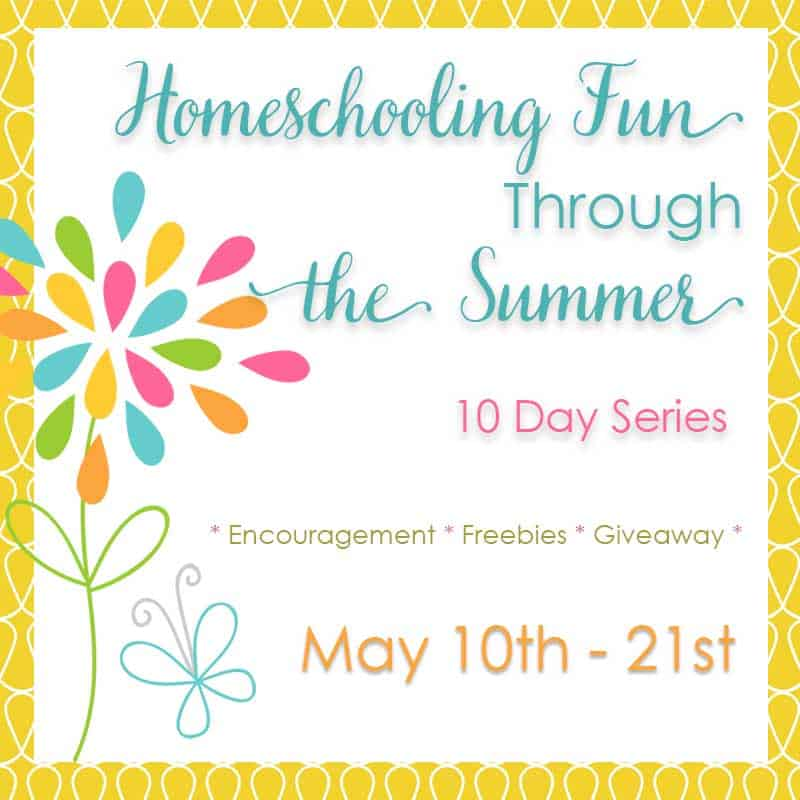 Homeschooling Summer Fun Through the Summer Series