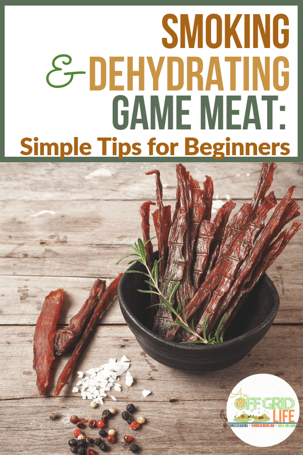 Smoking and Dehydrating Game Meat: Simple Tips for Beginners