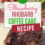 Dairy-free Strawberry Rhubarb Coffee Cake Recipe