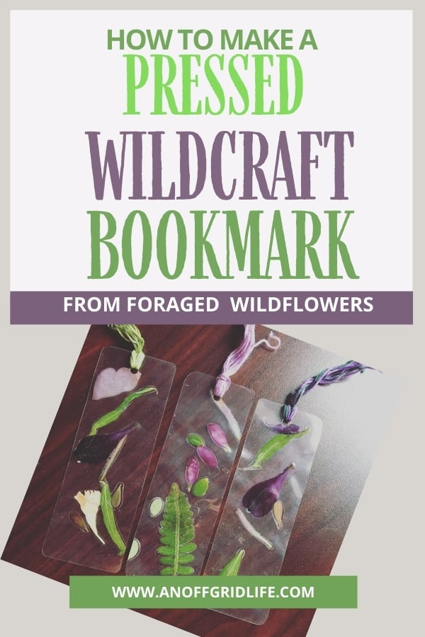 How to Make a Pressed Wildcraft Bookmark From Foraged Flowers text overlay on image of three wildcraft bookmarks on a desktop